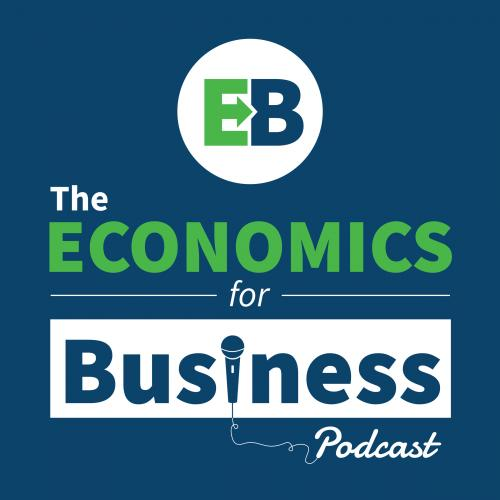 The Economics for Business Podcast