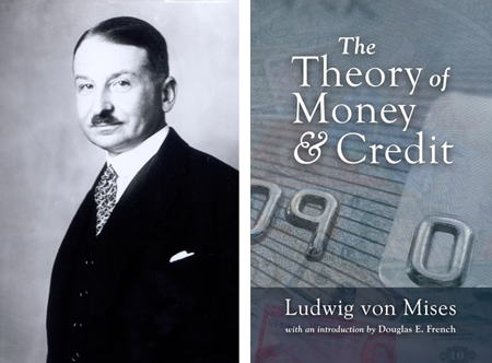 Ludwig von Mises - Theory of Money and Credit