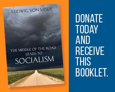 Why Everyone Should Read These Two Essays by Ludwig von Mises