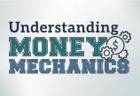 Understanding Money Mechanics