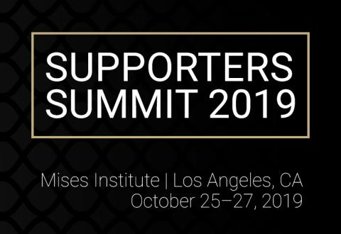 Supporters Summit 2019: Honoring Ludwig von Mises