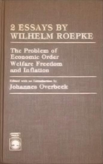 Two Essays by Wilhelm Ropke