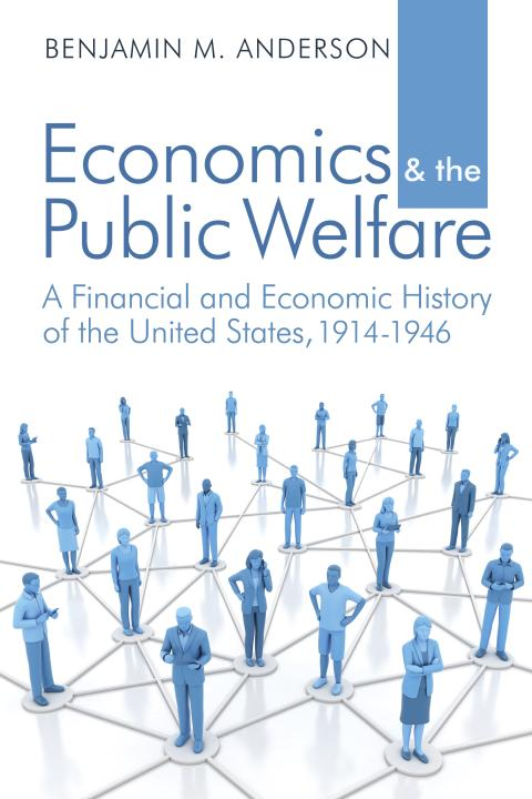 Economics and the Public Welfare_Anderson