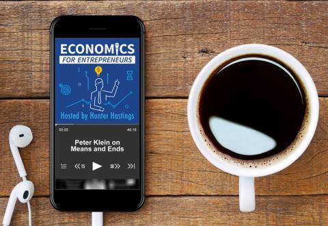 Economics for Entrepreneurs Podcast
