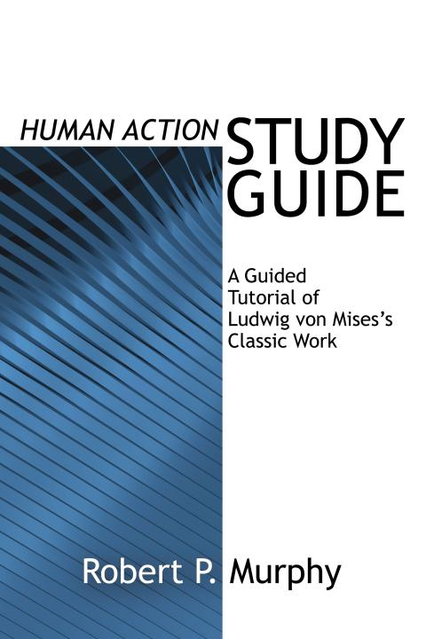 Human Action Study Guide by Robert Murphy