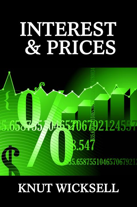 Interest and Prices by Knut Wicksell