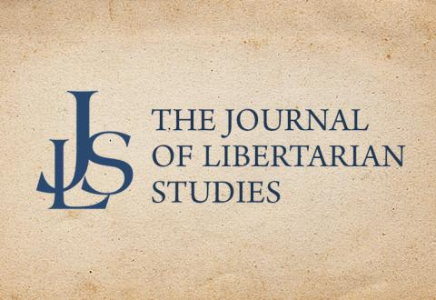 The Journal of Libertarian Studies