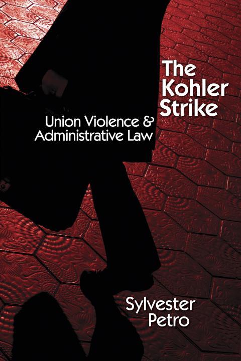 The Kohler Strike by Sylvester Petro