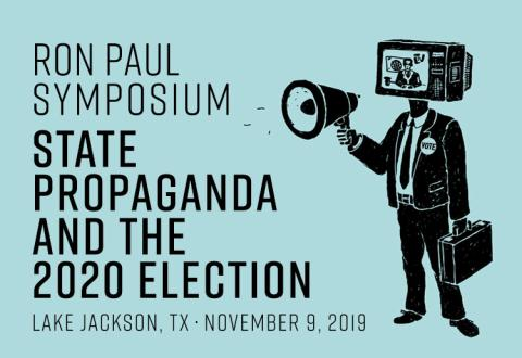 Ron Paul Symposium 2019
