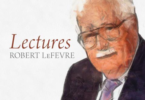 Robert LeFevre: Lectures