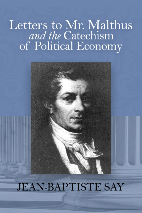 Letters to Malthus by J. B. Say