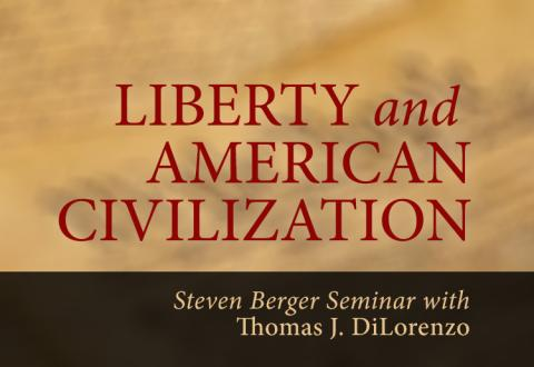 Liberty and American Civilization