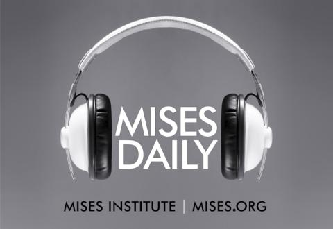 Audio Mises Daily
