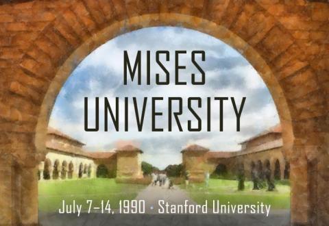 Mises University 1990