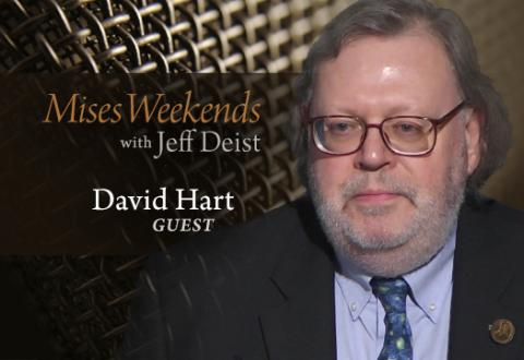 David Hart on Mises Weekends