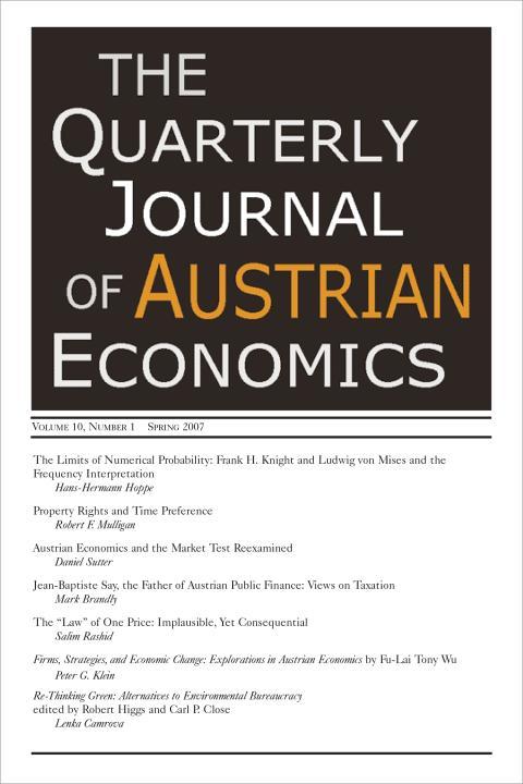 Quarterly Journal of Austrian Economics Volume 10, No. 1 (Spring 2007)