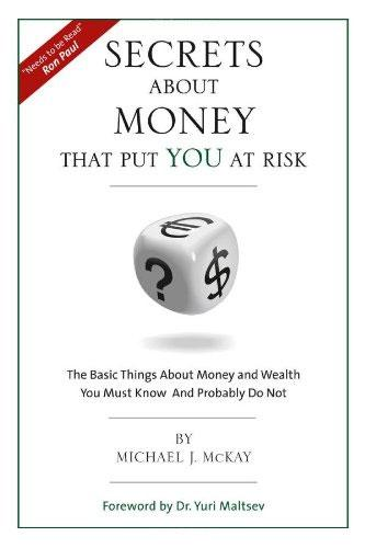 Secrets About Money That Put You At Risk by Michael J. McKay