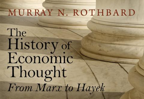 The History of Economic Thought: From Marx to Hayek