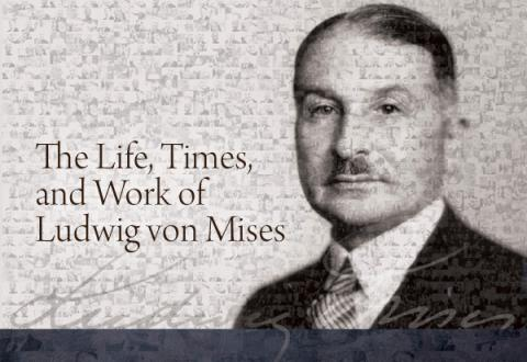 The Life Times and Work of Mises