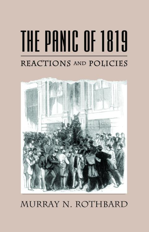 The Panic of 1819 by Murray Rothbard