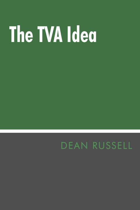 The TVA Idea by Dean Russell