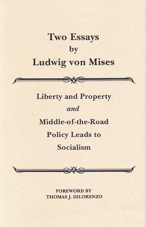 Two Essays by Mises