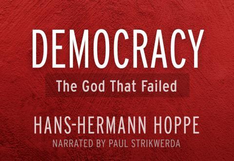 Democracy: The God That Failed Audiobook