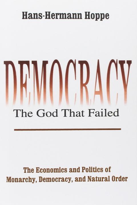 democracy_the_god_that_failed_hoppe.jpg