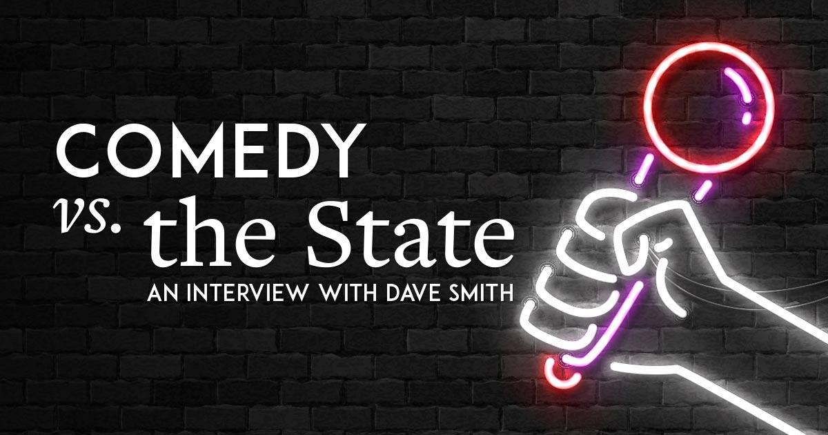 Comedy vs. the State