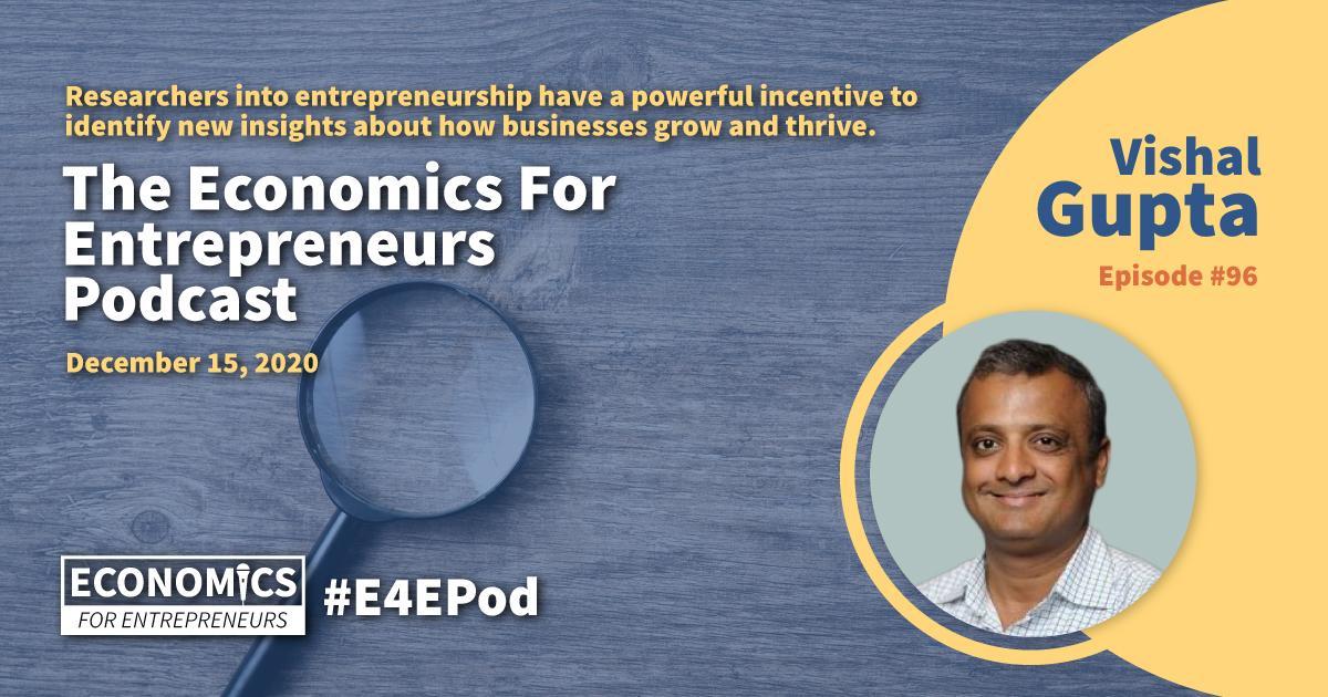 Vishal Gupta and the Nobel Prize For Entrepreneurship Research