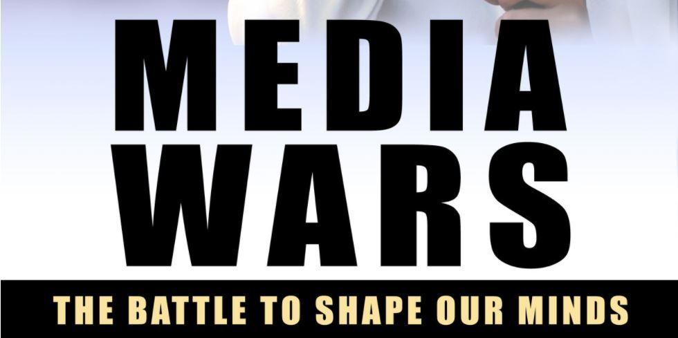 Review: Media Wars: The Battle to Shape Our Minds