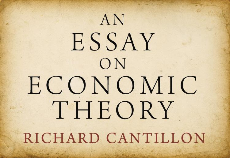 An Essay on Economic Theory